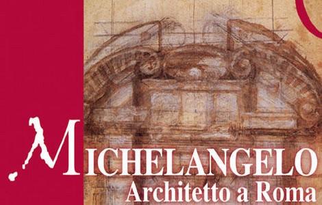 Mostra Michelangelo architetto a Roma, la locandina
