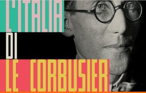 Mostra su Le Corbusier a Roma, al Maxxi