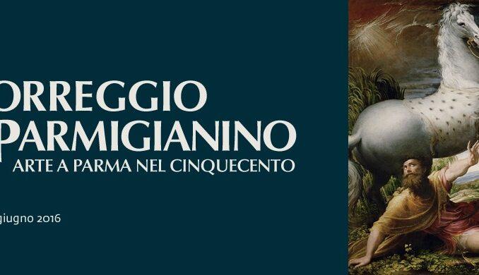 Correggio e Parmigianino. Arte a Parma nel Cinquecento