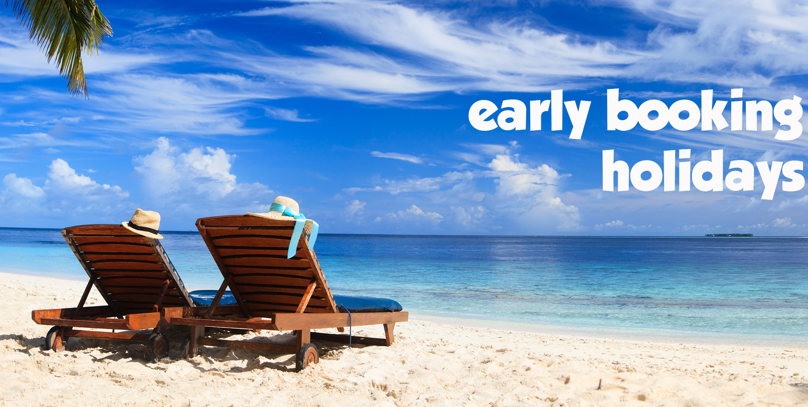 early booking vacanze