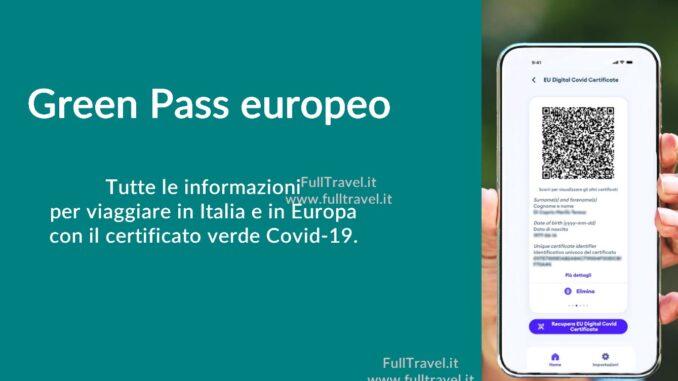 Green Pass Europeo: cosa sapere per viaggiare muniti del certificato verde